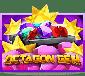 Octagon Gem 2  Slotxo